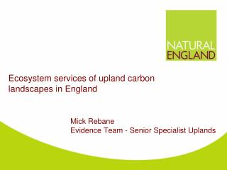 Ecosystem services of upland carbon landscapes in England