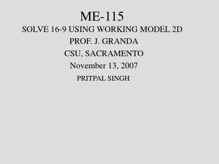 ME-115 SOLVE 16-9 USING WORKING MODEL 2D