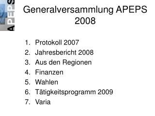 Generalversammlung APEPS 2008