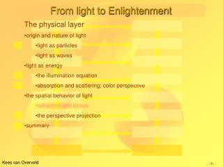 From light to Enlightenment