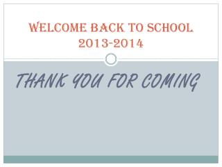 Welcome Back to School 2013-2014