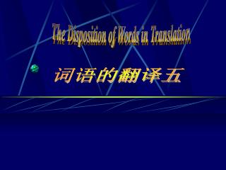 The Disposition of Words in Translation