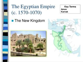 The Egyptian Empire  (c. 1570-1070)