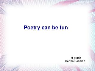 Poetry can be fun