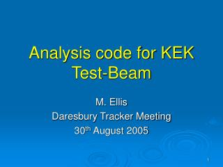 Analysis code for KEK Test-Beam