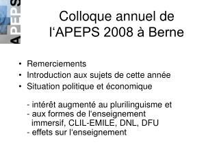 Colloque annuel de l'APEPS 2008 à Berne