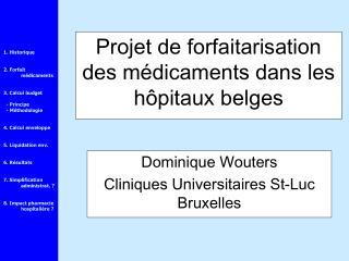 Projet de forfaitarisation des médicaments dans les hôpitaux belges