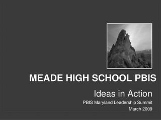 Meade High School PBIS