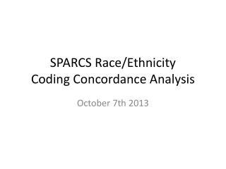 SPARCS Race/Ethnicity Coding Concordance Analysis