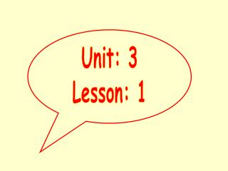 Unit: 3 Lesson: 1
