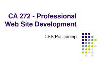 CA 272 - Professional Web Site Development