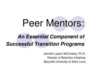Peer Mentors: