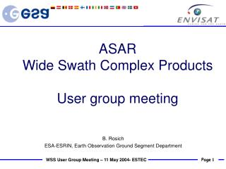 ASAR  Wide Swath Complex Products User group meeting