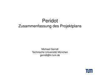 Peridot Zusammenfassung des Projektplans