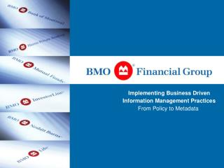 Introduction  Corporate Information Policy  Business Information Management Framework  Information Stewardship  Business