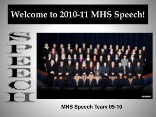 Welcome to 2010-11 MHS Speech!