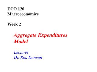 ECO 120  Macroeconomics Week 2