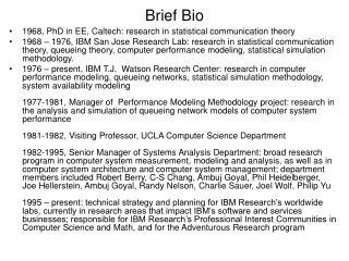 Brief Bio