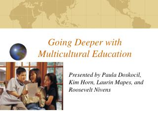 Going Deeper with Multicultural Education