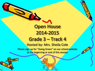 Open House 2014-2015 Grade 3 – Track 4
