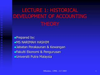 LECTURE 1: HISTORICAL DEVELOPMENT OF ACCOUNTING THEORY