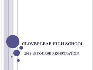 CLOVERLEAF HIGH SCHOOL