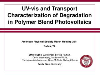 UV-vis and Transport Characterization of Degradation in Polymer Blend Photovoltaics