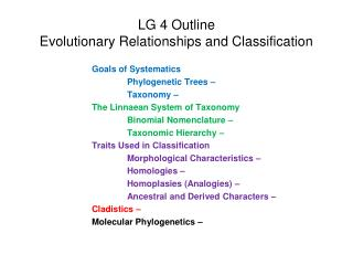 LG 4 Outline Evolutionary Relationships and Classification