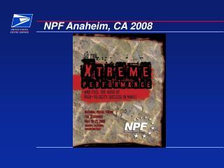 NPF Anaheim, CA 2008