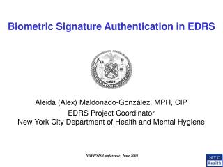 Biometric Signature Authentication in EDRS