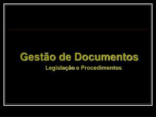 Legislação e Procedimentos