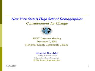 NYS High School Demographics Considerations for Change