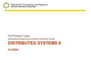 Distributed systems  II Closing