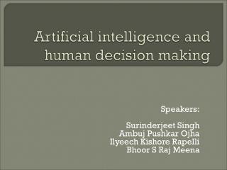 Speakers: Surinderjeet Singh Ambuj Pushkar Ojha Ilyeech Kishore Rapelli  Bhoor S Raj Meena