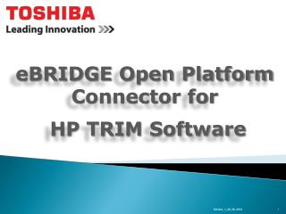 eBRIDGE  Open  Platform Connector for HP TRIM Software