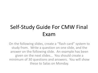 Self-Study Guide For CMW Final Exam