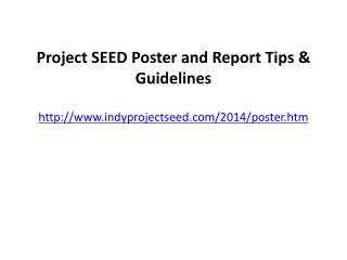 Project SEED Poster and Report Tips & Guidelines indyprojectseed/2014/poster.htm