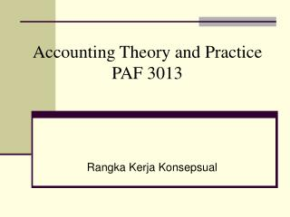 Accounting Theory and Practice PAF 3013