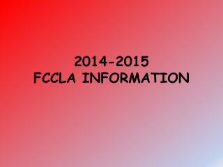 2014-2015 FCCLA INFORMATION