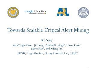 Towards Scalable Critical Alert Mining