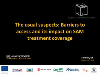 The usual suspects: Barriers to access and its impact on SAM treatment coverage
