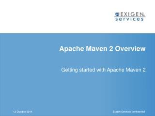 Apache Maven 2 Overview
