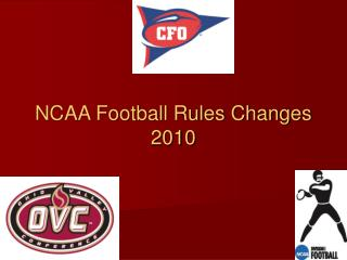 NCAA Football Rules Changes 2010