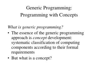 Generic Programming:  Programming with Concepts