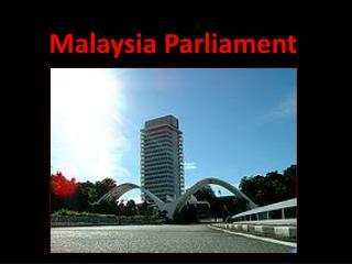 Malaysia Parliament