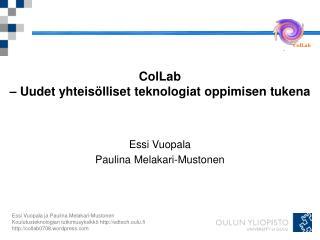 ColLab  – Uudet yhteisölliset teknologiat oppimisen tukena