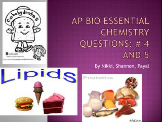 AP Bio Essential Chemistry Questions: # 4 and 5