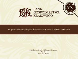 Pożyczki na wyprzedzające finansowanie w ramach PROW 2007-2013