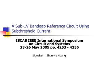 A Sub-1V Bandgap Reference Circuit Using Subthreshold Current