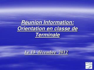 Réunion Information: Orientation en classe de Terminale